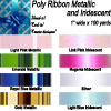 Poly Ribbon Metallic and Iridescent 1 inch wide