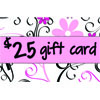 25 Dollar Gift Cards
