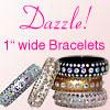 1 inch Dazzle Bracelets