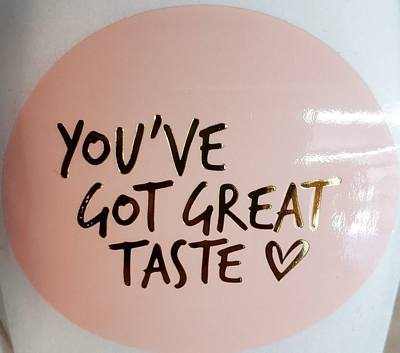 15 Stickers - You've Got Great Taste - Pink & Gold