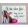 """Reward Yourself """"If The Shoe Fits"""" Post Card"""